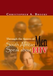 Through the Voices of Men Dr. Christopher A. Brooks