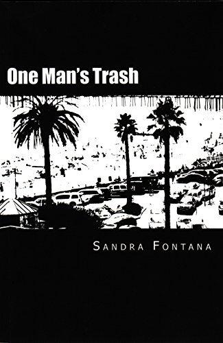 One Mans Trash  by  Sandra Fontana