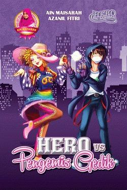 Hero VS Pengemis Gedik Ain Maisarah