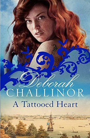 A Tattooed Heart Deborah Challinor