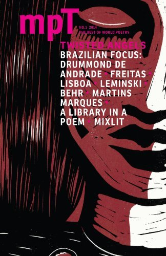 Twisted Angels: MPT (Modern Poetry in Translation) No.1 2014  by  Joao Sanchez