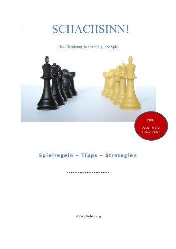 Schachsinn - Eine Einführung in das königliche Spiel Rainer Schnarr
