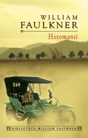 Hoţomanii  by  William Faulkner