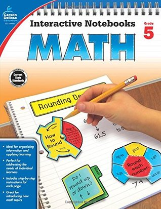 Math, Grade 5 (Interactive Notebooks) Carson-Dellosa Publishing
