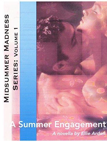 A Summer Engagement (Midsummer Madness Book 1)  by  Ellie Arden