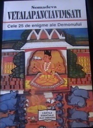 Vetalapanciavimsati - Cele 25 de enigme ale demonului Somadeva
