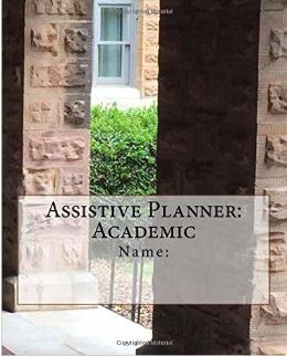 Assistive Planner: Academic  by  Lorca Damon