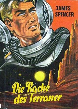 Rache des Terraners, Die  by  James Spencer