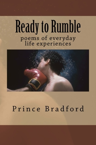 Ready to Rumble  by  Prince W. Bradford