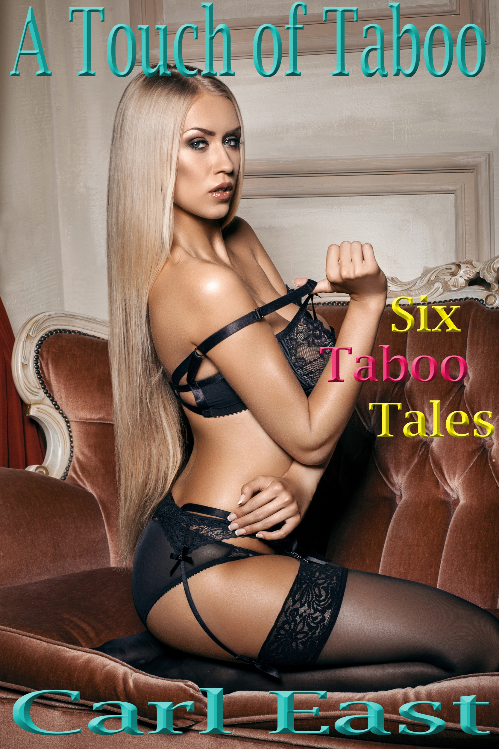 A Touch of Taboo  by  Carl East