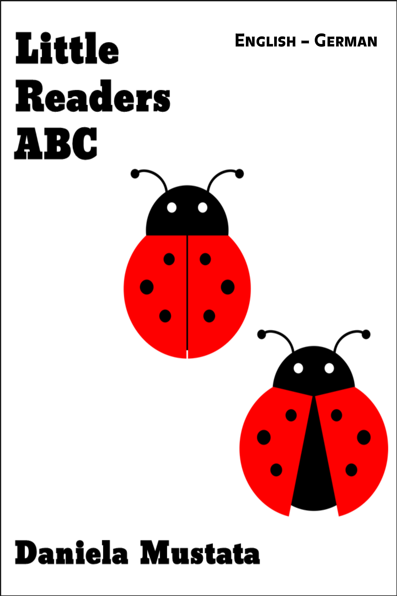 Little Readers ABC: English – German Daniela Mustata