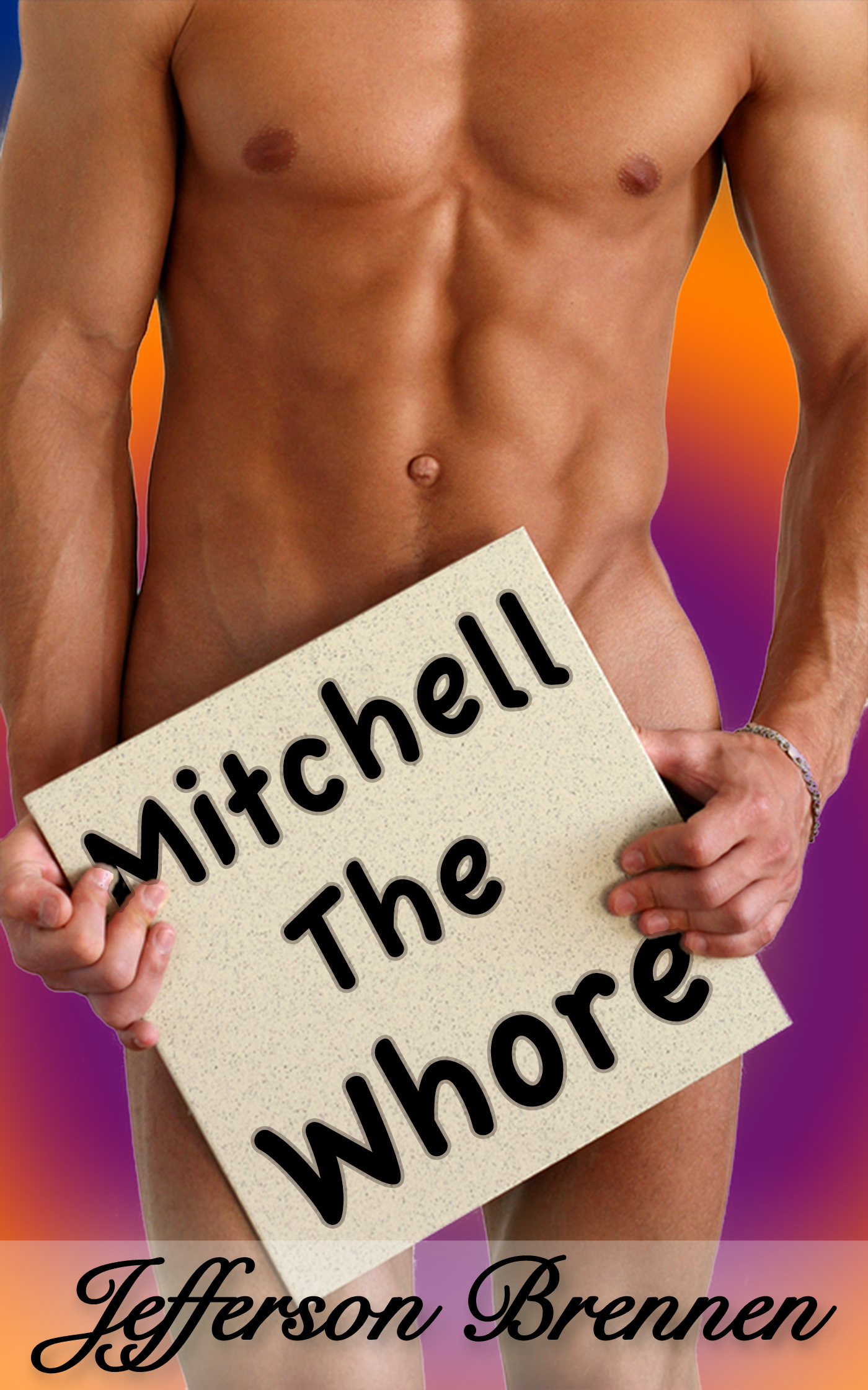 Mitchell the Whore  by  Jefferson Brennen