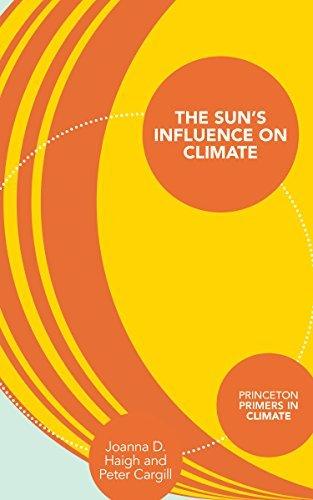 The Suns Influence on Climate  by  Joanna D. Haigh