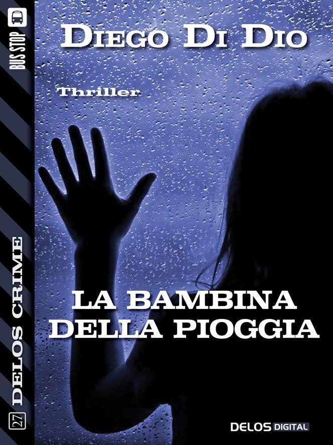 La bambina della pioggia  by  Diego Di Dio