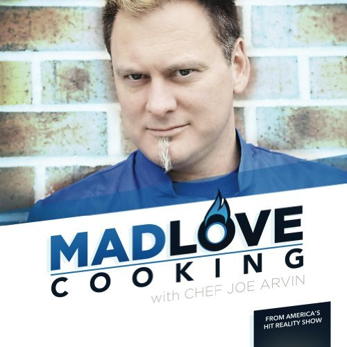 Madlove Cooking  by  Joe Arvin