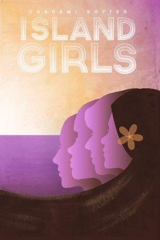 Island Girls  by  Charami Boyter