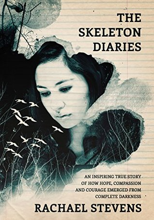 The Skeleton Diaries  by  Rachael Stevens