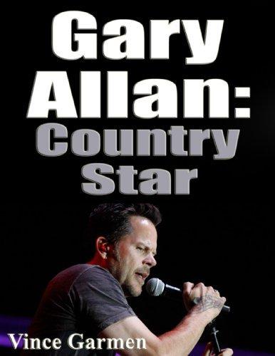Gary Allan: Country Star  by  Helen Kalyn