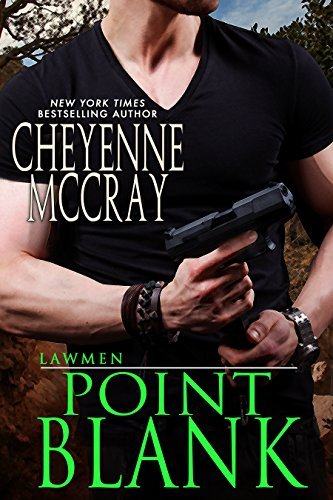 Point Blank (Lawmen Book 4)  by  Cheyenne McCray