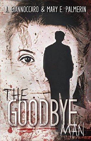 The Goodbye Man (Red Market #1) Ashleigh Giannoccaro