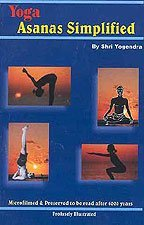 Yoga Asanas Simplified - Profusely Illustrated Shri Yogendra