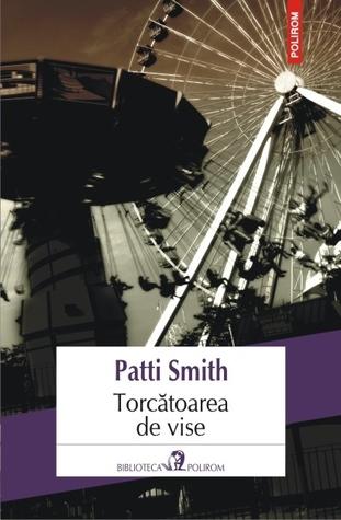Torcătoarea de vise Patti Smith