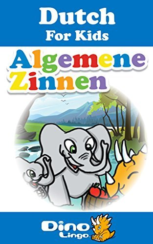 Dutch for Kids - Phrases Storybook: Dutch language lessons for children  by  Dino Lingo