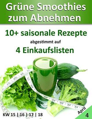 Grune Smoothies: 30 Gesunde & Leckere Rezepte Zum Abnehmen Marco Meyer