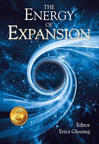 The Energy of Expansion  by  Erica Glessing
