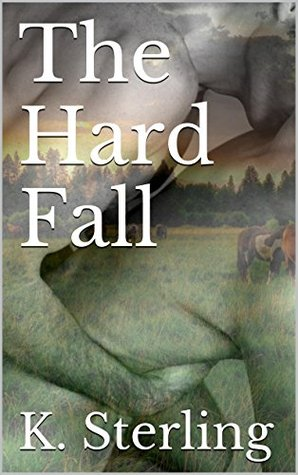 The Hard Fall K. Sterling