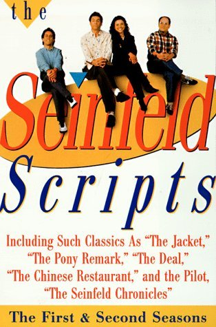 The Seinfeld Scripts: The First and Second Seasons Jerry Seinfeld