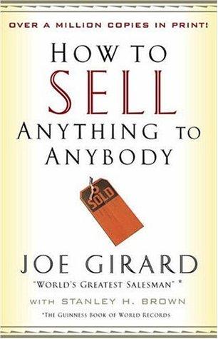 How to Close Every Sale Joe Girard
