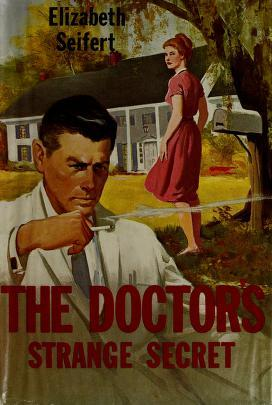 The Doctors Strange Secret  by  Elizabeth Seifert