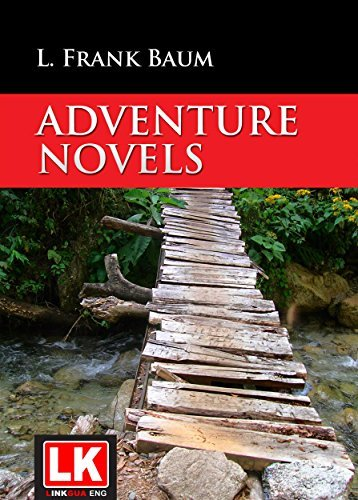 Adventure Novels L. Frank Baum