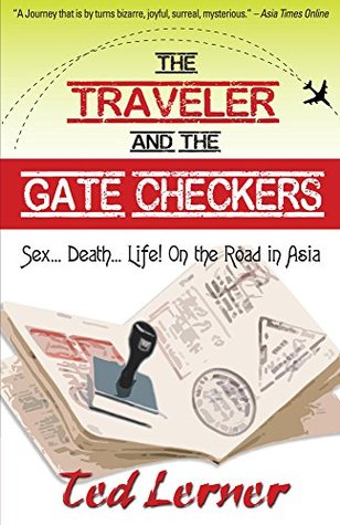 The Traveler and the Gate Checkers (Hey, Joe Adventure Travel Series Book 2) Ted Lerner