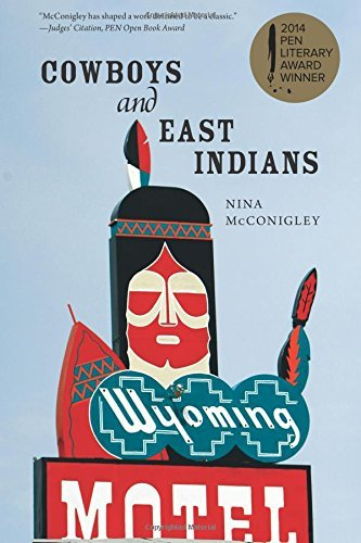 Cowboys and East Indians: Stories Nina McConigley