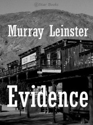 Evidence Murray Leinster