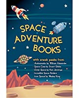 Space Adventure Books Sampler: Blast off with excerpts from new books by William Alexander, Stuart Gibbs, Ken Jennings, Wesley King, and Mark Kelly!