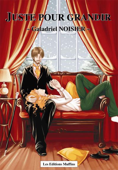 Juste pour Grandir  by  Galadriel Noisier