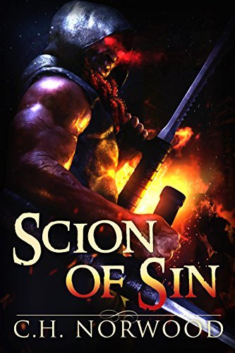 Scion of Sin: A Dark Fantasy Adventure Series (The Chronicles of Krylan Book 1)  by  C.H. Norwood