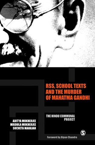 RSS, School Texts and the Murder of Mahatma Gandhi: The Hindu Communal Project (Response Books)  by  Aditya Mukherjee