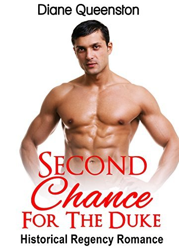 Second Chance For The Duke  by  Diane Queenston