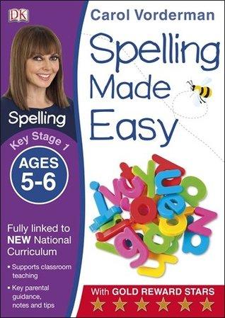 Spelling Made Easy Year 1  by  Carol Vorderman