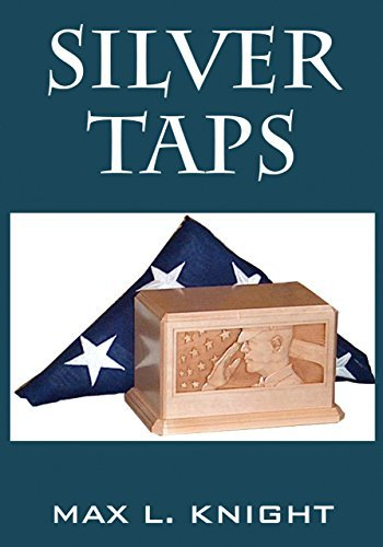 Silver Taps  by  Max L. Knight