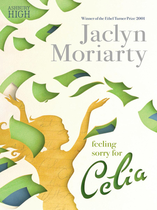 Feeling Sorry For Celia(Ashbury/Brookfield, #1)  by  Jaclyn Moriarty