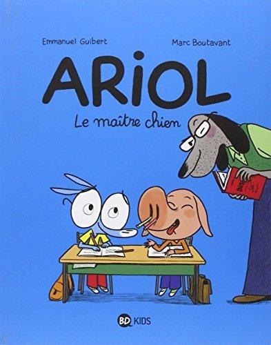 Ariol - Tome 7: Le maître chien Emmanuel Guibert