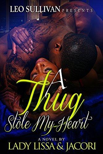 A Thug Stole My Heart Lady Lissa