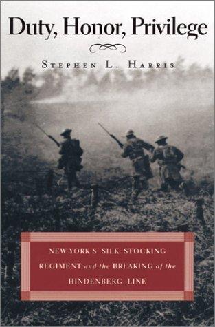 Duty Honor Privilege  by  Stephen L. Harris