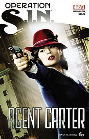 Operation: S.I.N.: Agent Carter  by  Kathryn Immonen