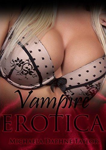 Vampire Erotica: Erotica Bundle  by  Michaela Daphne Taylor